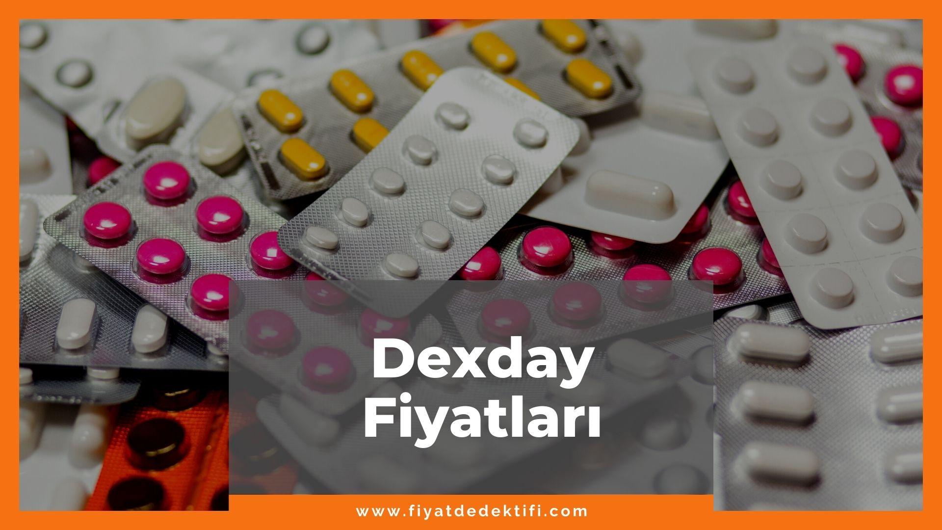 Dexday Fiyat 2021, Dexday Fiyatı, Dexday 50 mg Fiyatı, dexday zamlandı mı, dexday zamlı fiyatı ne kadar kaç tl oldu