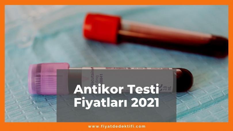 Antikor Testi Fiyatları, Güncel Fiyatlar 2021 | Fiyat Dedektifi - Güncel Canlı Zamlı Fiyatlar 2021